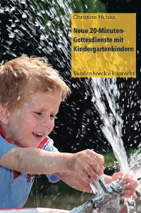 Cover Neue 20-Minuten-Gottesdienste mit Kindergartenkindern