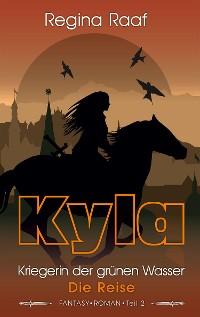 Cover Kyla – Kriegerin der grünen Wasser