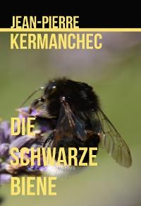 Cover Die Schwarze Biene