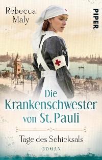 Cover Die Krankenschwester von St. Pauli – Tage des Schicksals