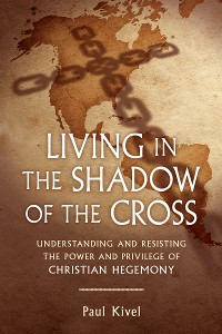 Cover Living in the Shadow of the Cross