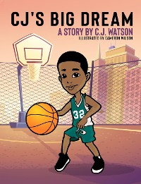 Cover CJ's Big Dream