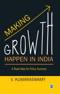 Cover Making Growth Happen in India