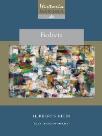 Cover Historia mínima de Bolivia
