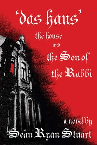 Cover 'Das Haus' the House and the Son of the Rabbi