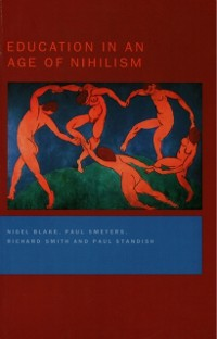 Cover Education in an Age of Nihilism