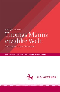 Cover Thomas Manns erzählte Welt