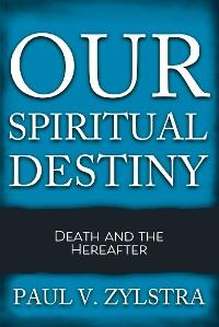 Cover Our Spiritual Destiny