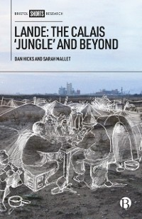 Cover Lande: The Calais 'Jungle' and Beyond