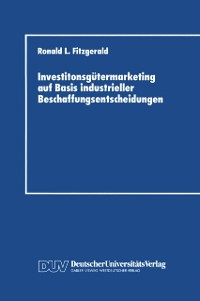 Cover Investitonsgutermarketing auf Basis industrieller Beschaffungsentscheidungen