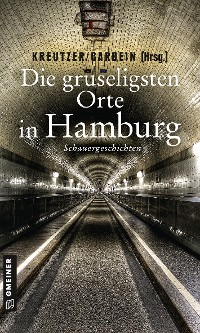 Cover Die gruseligsten Orte in Hamburg