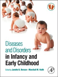 Cover Diseases and Disorders in Infancy and Early Childhood
