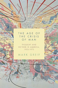 Cover The Age of the Crisis of Man