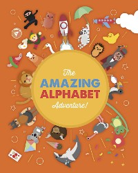 Cover The Amazing Alphabet Adventure