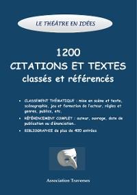 Cover Le théâtre en idées -1200 citations et textes classés et référencés