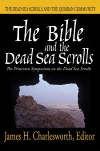 Cover The Bible and the Dead Sea Scrolls