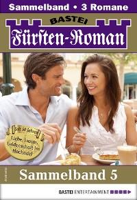 Cover Fürsten-Roman Sammelband 5 - Adelsroman