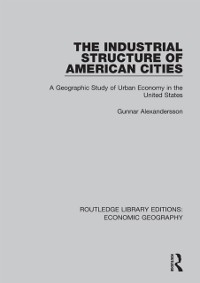 Cover Industrial Structure of American Cities