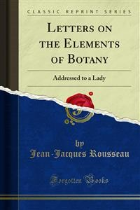 Cover Letters on the Elements of Botany
