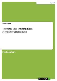 Cover Therapie und Training nach Meniskusverletzungen
