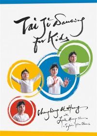 Cover Tai Ji Dancing for Kids