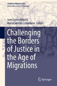 Cover Challenging the Borders of Justice in the Age of Migrations