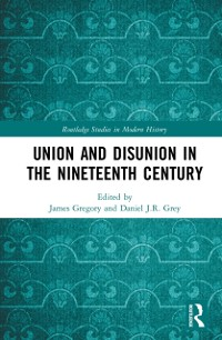 Cover Union and Disunion in the Nineteenth Century