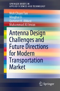 Cover Antenna Design Challenges and Future Directions for Modern Transportation Market