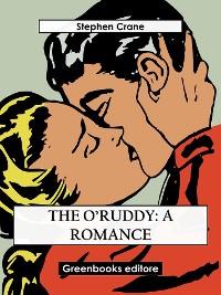 Cover The O'Ruddy: A Romance