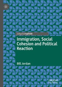 Cover Immigration, Social Cohesion and Political Reaction
