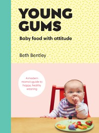 Cover Young Gums, Baby Food with Attitude