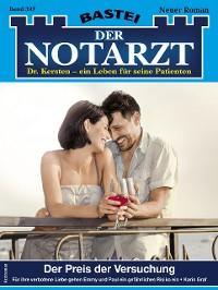 Cover Der Notarzt 397 - Arztroman