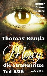 Cover Mercy, die Straßenritze Teil 5/25