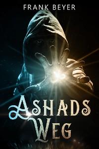 Cover Ashads Weg