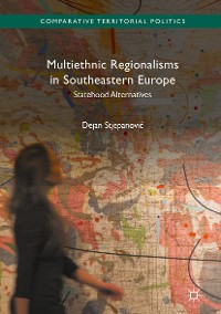 Cover Multiethnic Regionalisms in Southeastern Europe