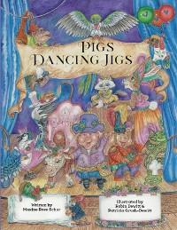 Cover Pigs Dancing Jigs