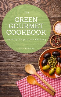 Cover The Green Gourmet Cookbook