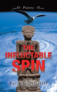 Cover The Ineluctable Spin
