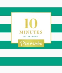 Cover 10 Minutes in the Word: Proverbs
