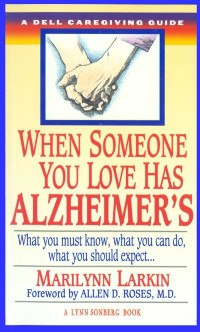 Cover When Someone You Love Has Alzheimer's