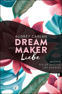 Cover Dream Maker - Liebe