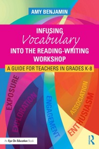 Cover Infusing Vocabulary Into the Reading-Writing Workshop