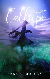 Cover Göttliches Schicksal: Calliope