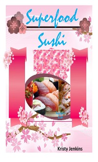 Cover Superfood  Sushi