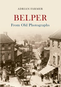 Cover Belper From Old Photographs