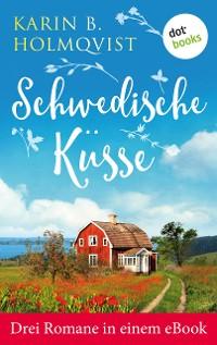 Cover Schwedische Küsse: Drei Romane in einem eBook