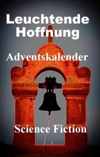 Cover Leuchtende Hoffnung - Adventskalender