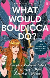 Cover What Would Boudicca Do?
