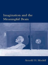Cover Imagination and the Meaningful Brain