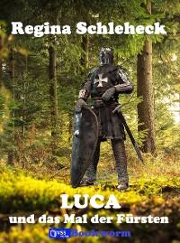 Cover Luca und das Mal der Fürsten